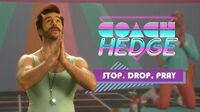 Stop. Drop. And Pray