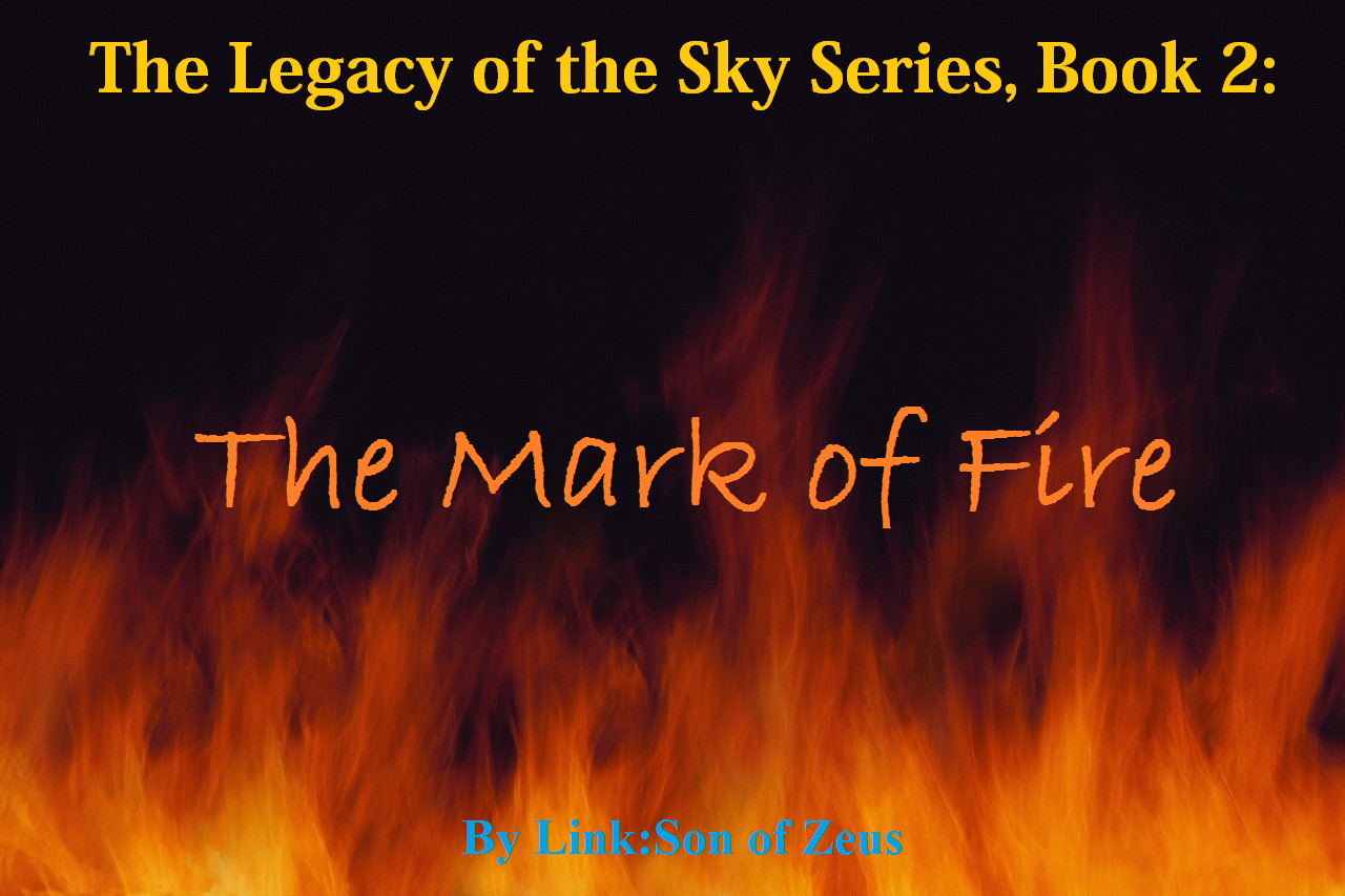 The Legacy of the Sky, Book 2: The Mark of Fire