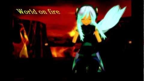 【Miery】- World on fire MMD music video