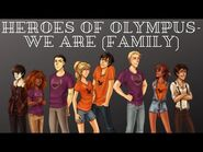 Heroes of Olympus - We are (Family)