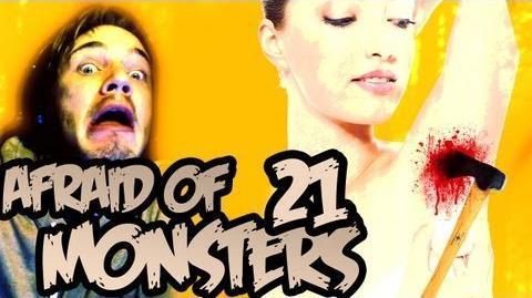 Afraid of Monsters - Part 21