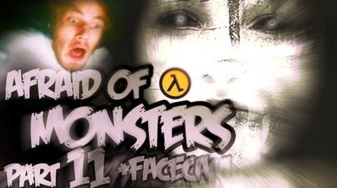 Afraid of Monsters - Part 11