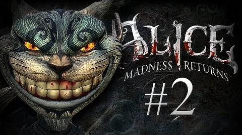 Alice: Madness Returns - Part 2