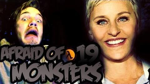 Afraid of Monsters - Part 19
