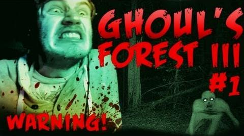 The Ghoul's Forest 3 - Part 1