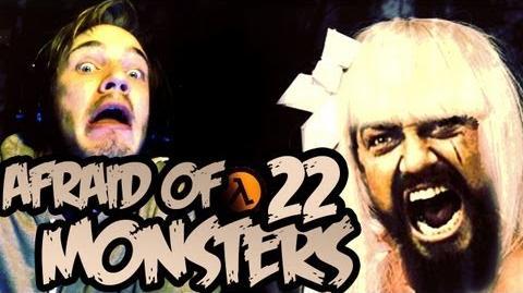 Afraid of Monsters - Part 22