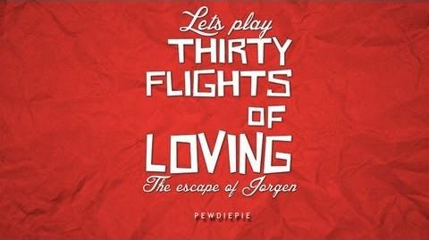 "A FAST-FORWARDED ""MOVIE"" EXPERIENCE - Let's Play Thirty Flights Of Loving Part 1 1"
