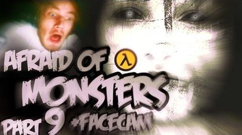 Afraid of Monsters - Part 9