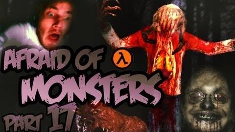 Afraid of Monsters - Part 17