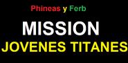Phineas y Ferb Mission Jovenes Titates Logo 1