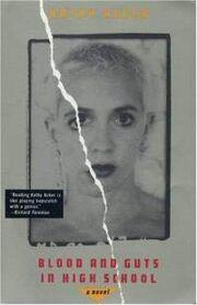 Blood-guts-in-high-school-kathy-acker-paperback-cover-art.jpg