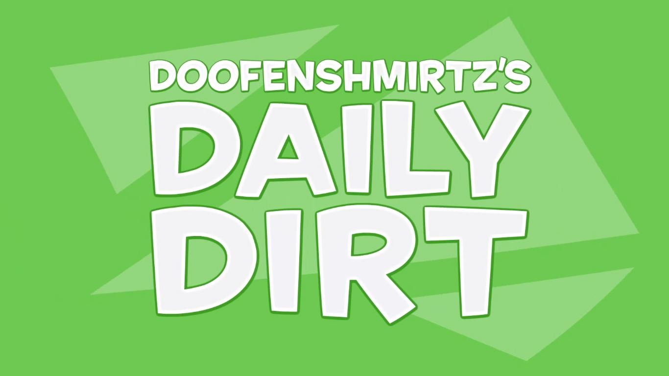 Doofenshmirtz's Daily Dirt
