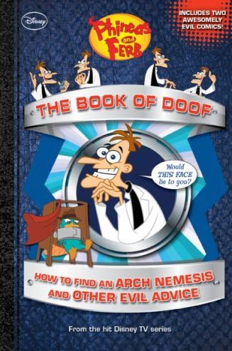 The Book of Doof: How to Find an Arch Nemesis and Other Evil Advice
