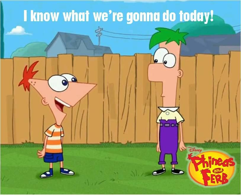 List of catchphrases in Phineas and Ferb