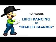"""Luigi Dancing To """"Death by Glamour"""" 10 Hours"""