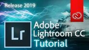 Lightroom Classic CC - Full Tutorial for Beginners 2019 version