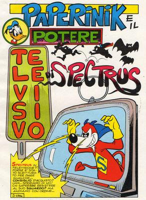 Le pouvoir télévisé de Spectrus