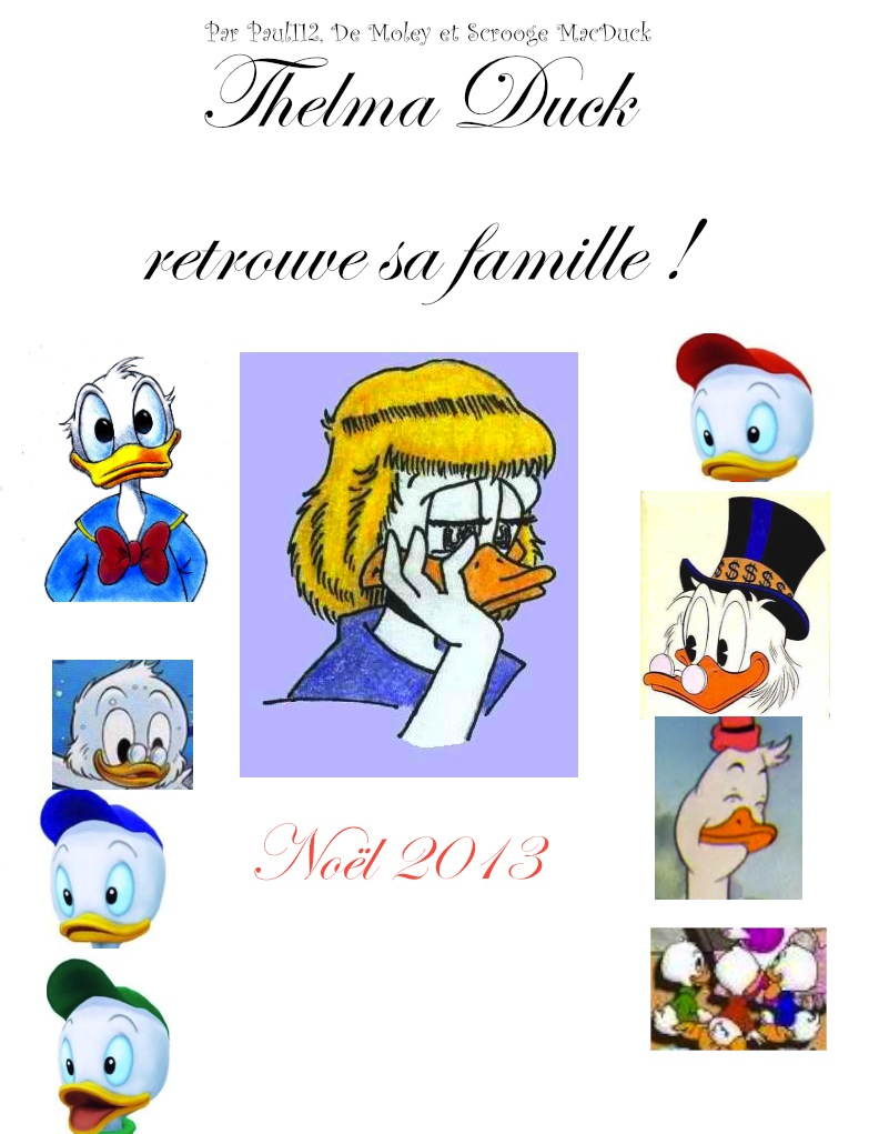 Scrooge MacDuck/Thelma retrouve sa famille !