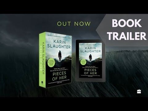 Pieces_of_Her_by_Karin_Slaughter_-_Book_Trailer