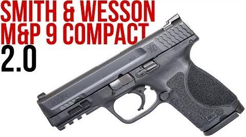 First Look at the Smith & Wesson M&P Compact 2
