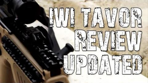IWI Tavor - Finally, The Update Review