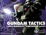 Gundam Tactics: Mobility Fleet 0079