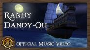 Randy Dandy-Oh (Official Music Video) - The Legend of Pirates Online