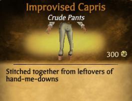 Improvised Capris