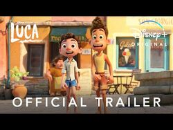 Disney and Pixar's Luca - Official Trailer - Disney+