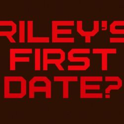 Riley's First Date Title Card.jpg