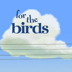For the Birds title card.png