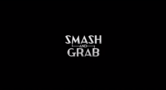 Smash and Grab
