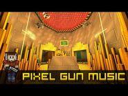 Treasury - Pixel Gun 3D Soundtrack