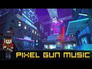 Cyber City - Pixel Gun 3D Soundtrack