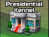 Presidential Kennel