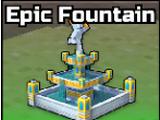 Epic Fountain