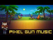 Extended Summer Season - Pixel Gun 3D Soundtrack