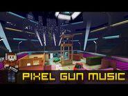 Blogger's Arena - Pixel Gun 3D Soundtrack