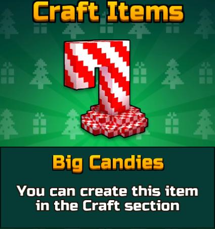 Big Candies
