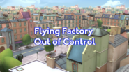 Flying Factory Out of Control title card