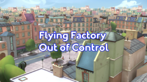 Flying Factory Out of Control title card.png