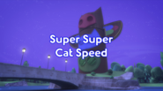 Super Super Cat Speed