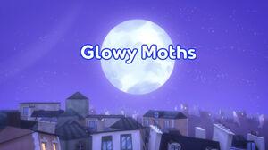 Glowy Moths title card.jpeg