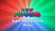 Super Moves Dance Party Title Card