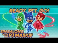 PJ Masks - ♪♪ Ready. Set