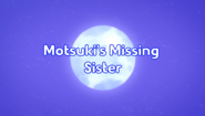 Motsukis Missing Sister Title Card