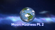 Moon Madness Part 2 title card