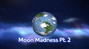 Moon Madness Part 2 title card.jpeg