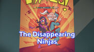 The Disappearing Ninjas title card