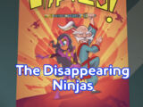The Disappearing Ninjas